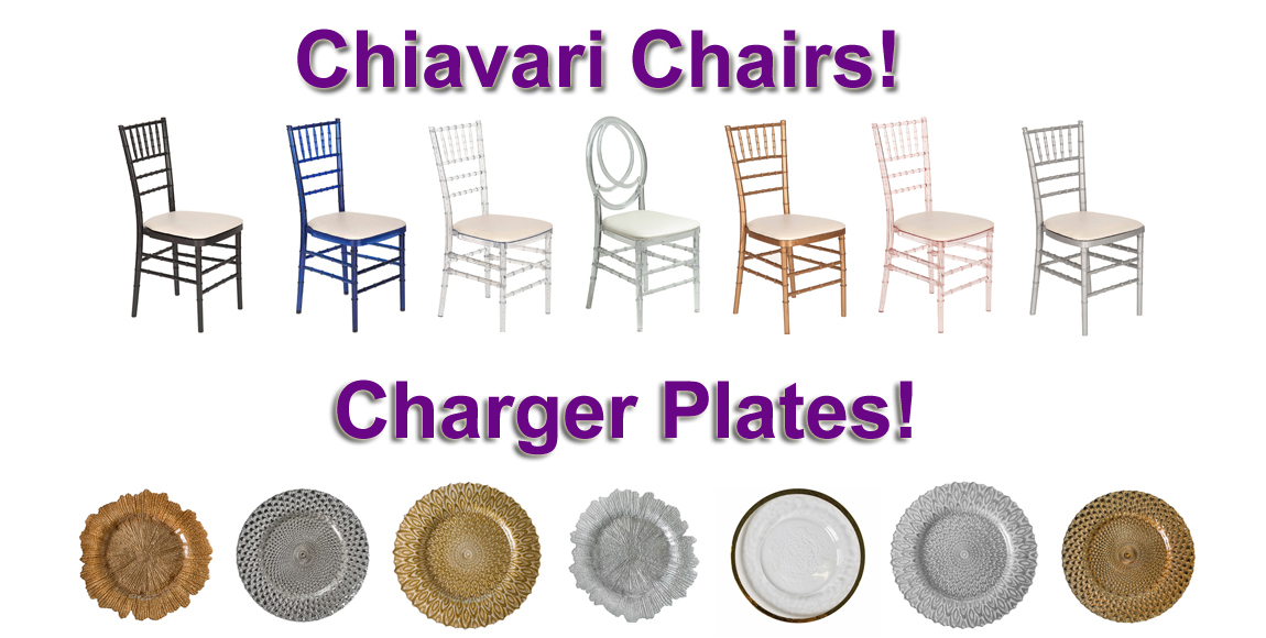 Chiavari Chairs $5.75 Each And Charger Plates From $3.25!